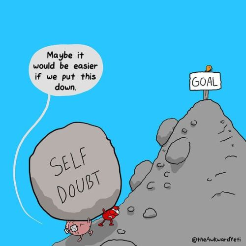 no place for self doubt